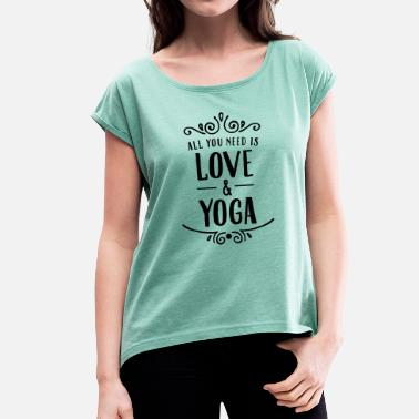 Yoga Divertente ALl You Need Is Love & Yoga - Maglietta da donna con risvolti