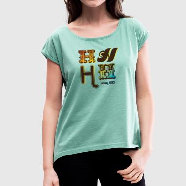 HHHHolmlia Station since 1932 - Women's T-Shirt with rolled up sleeves