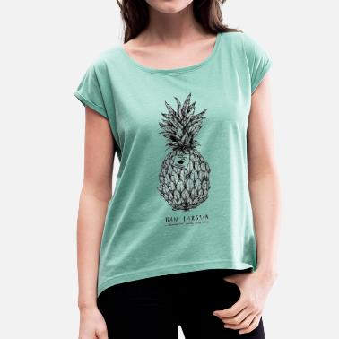 Larsson The Pineapple Experiment - Frauen T-Shirt mit gerollten Ärmeln