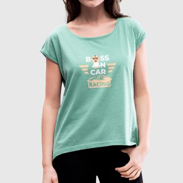 Baby boss - Women's T-Shirt with rolled up sleeves