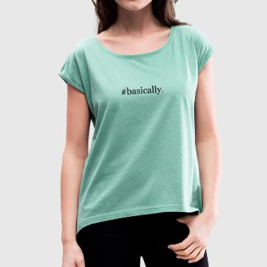 Basic Design Design red dot basically - Women's T-Shirt with rolled up sleeves
