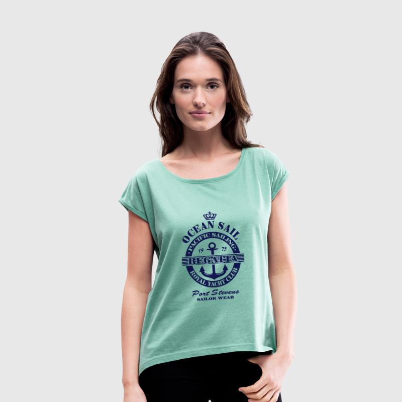 Ocean Sail Regatta - Women's T-shirt with rolled up sleeves