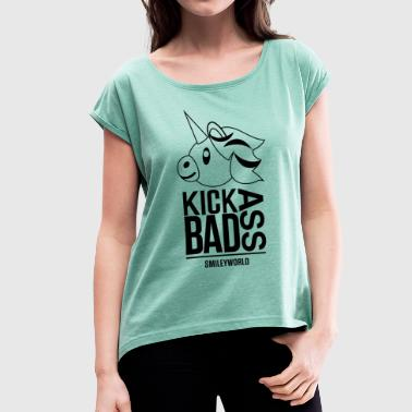 SmileyWorld Kick Bad Ass - Women's T-Shirt with rolled up sleeves