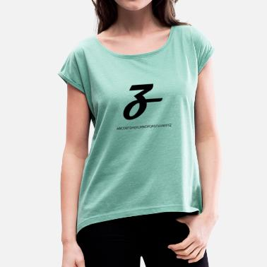 A To Z Z - Women's T-Shirt with rolled up sleeves