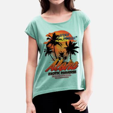 Exotic ALOHA EXOTIC PARADISE - Women's T-Shirt with rolled up sleeves