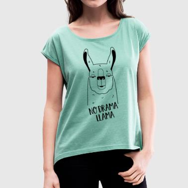 No Drama Llama - Women's T-shirt with rolled up sleeves