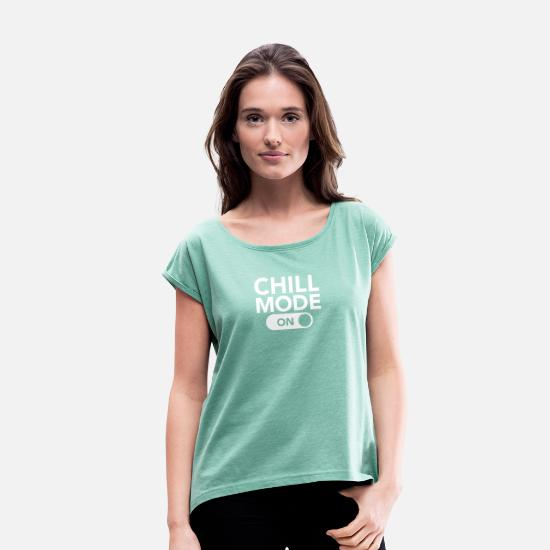Chill Out T-shirts - Chill Mode (On) - T-shirt à manches retroussées Femme menthe chiné