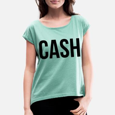 Cash Cash - Women's Rolled Sleeve T-Shirt