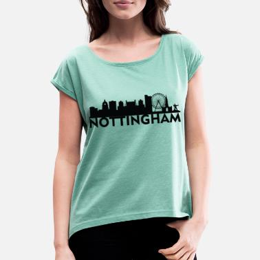 Nottinghamshire Nottingham England capital skyline UK - Women's T-Shirt with rolled up sleeves