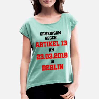 Article 13 23.03. Berlin - Women's Rolled Sleeve T-Shirt
