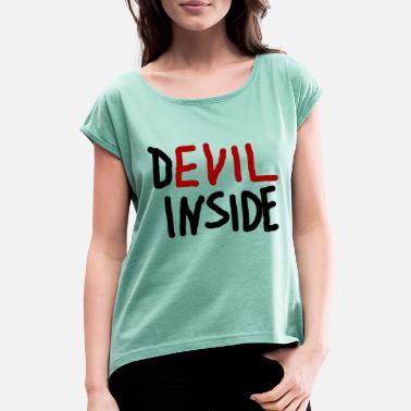 Devil Devil inside - Women's T-Shirt with rolled up sleeves