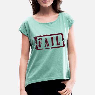 Writing fail writing - Frauen T-Shirt mit gerollten Ärmeln