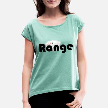 Range Range - Women's Rolled Sleeve T-Shirt