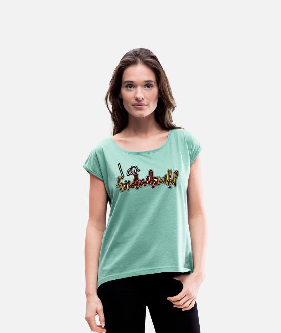 Stag T-Shirts - I am crazy wild - color - Women's Rolled Sleeve T-Shirt heather mint
