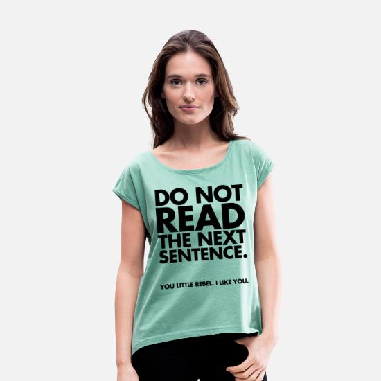 Cool T-shirts - Do Not Read - T-shirt med upprullade ärmar dam mintgrönmelerad