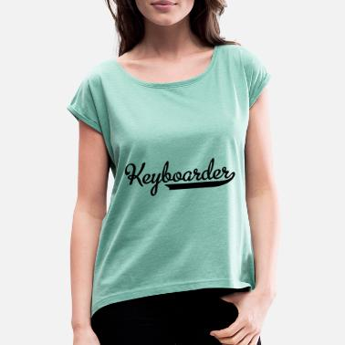 Keyboard Keyboard - Women's Rolled Sleeve T-Shirt