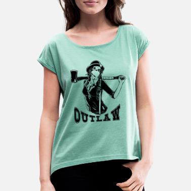 Outlaw girl - Women's Rolled Sleeve T-Shirt