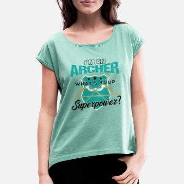 Bow And Arrow I'm An Archer Archery - Frauen T-Shirt mit gerollten Ärmeln