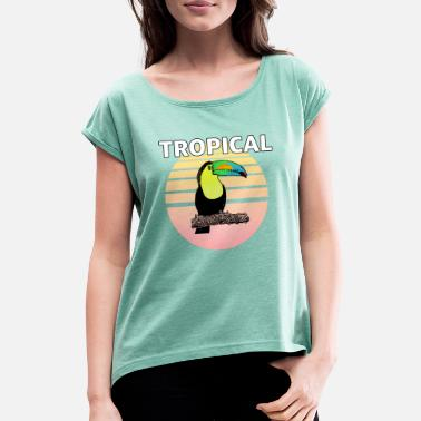 Toucan in the sun - Women's Rolled Sleeve T-Shirt