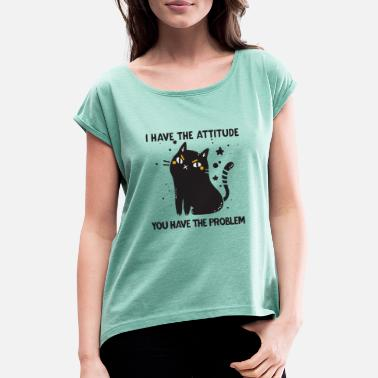 Black Cat Slogan - Women's Rolled Sleeve T-Shirt