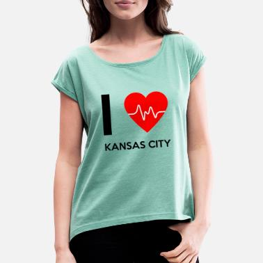 Kansas City I Love Kansas City - Ich liebe Kansas City - Frauen T-Shirt mit gerollten Ärmeln