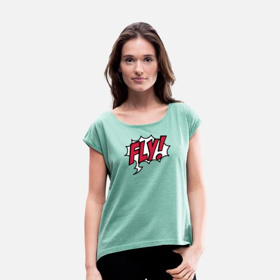 Fly T-Shirts - fly - Women's Rolled Sleeve T-Shirt heather mint