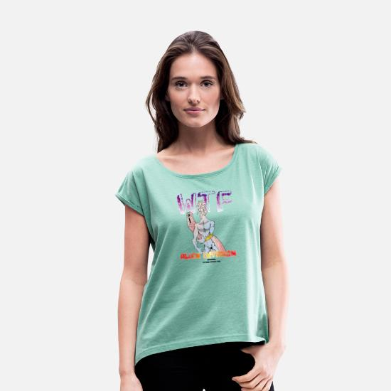 Saucer T-Shirts - WTF alien invasion - Women's Rolled Sleeve T-Shirt heather mint