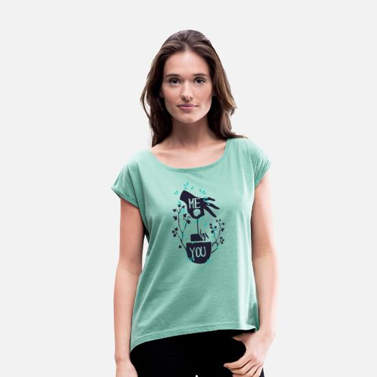 Love T-Shirts - ME AND YOU | ME AND YOU - Women's Rolled Sleeve T-Shirt heather mint