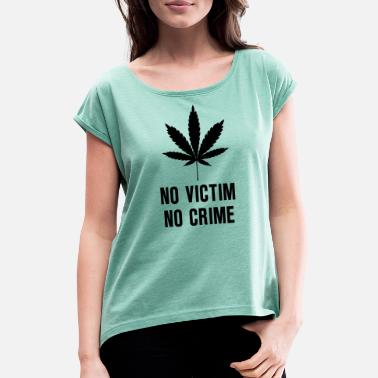 Ni Victim no crime - Women's Rolled Sleeve T-Shirt