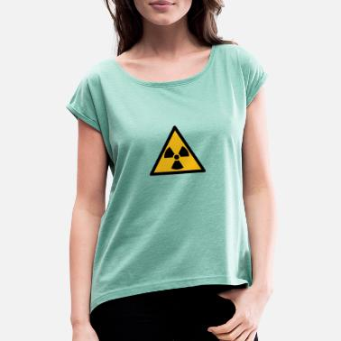 Radiation radiation - Women's Rolled Sleeve T-Shirt