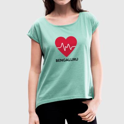 heart Bengaluru - Women's T-shirt with rolled up sleeves
