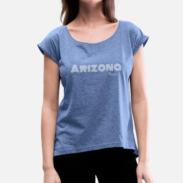 State Capital Arizona light font - Women's T-Shirt with rolled up sleeves