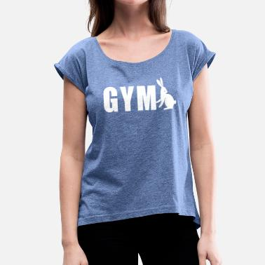 Gym Logo Gym Bunny Logo - Women's T-Shirt with rolled up sleeves