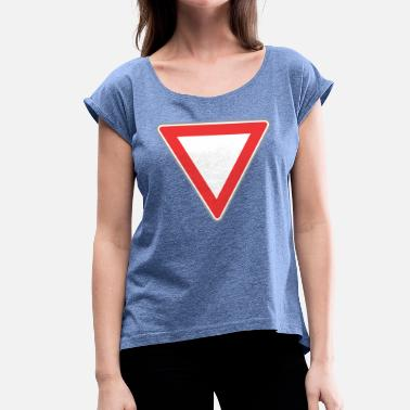 Triangle Sign Road Sign down triangle - Women's T-Shirt with rolled up sleeves