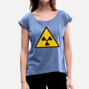 Nuclear nuclear - Women's T-Shirt with rolled up sleeves