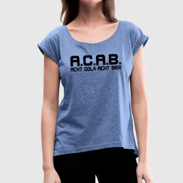 cola beer - Women's T-Shirt with rolled up sleeves