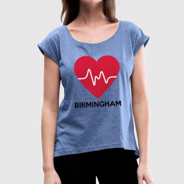 heart Birmingham - Women's T-Shirt with rolled up sleeves