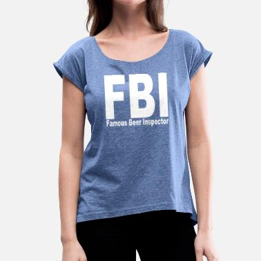 Fbi fbi - Women's T-Shirt with rolled up sleeves