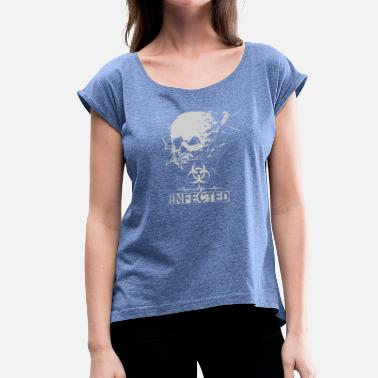 Infect Infected - Women's T-Shirt with rolled up sleeves