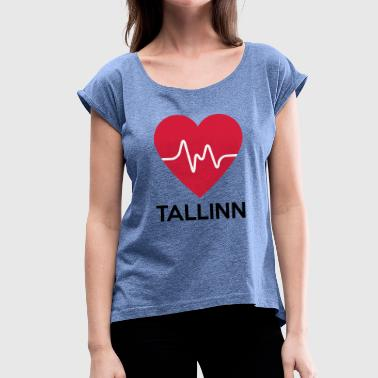heart Tallinn - Women's T-Shirt with rolled up sleeves