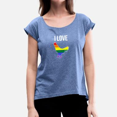 Cock Gay LGBT I Love Cock Gay Gay Pride Gay Homo - Women's T-Shirt with rolled up sleeves