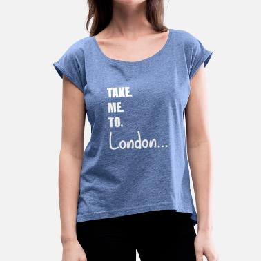 Buckinghamshire London Travel Guide | England Big Ben - Women's T-Shirt with rolled up sleeves