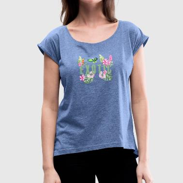 Exotic Exotic - Women's T-Shirt with rolled up sleeves
