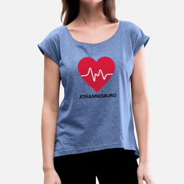 Johannesburg Heart Johannesburg - Women's T-Shirt with rolled up sleeves