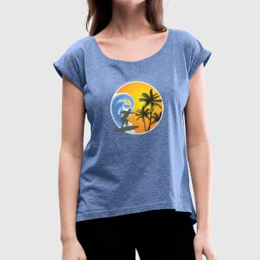 Surfers surfers - Women's T-Shirt with rolled up sleeves