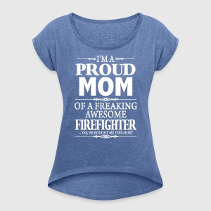 ca9f0dbd I'm A Proud Mom Of A Freaking Awesome Firefighter by creativezone ...