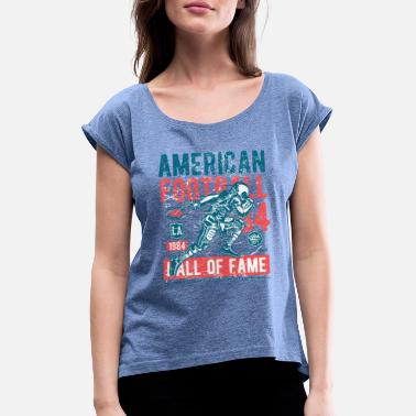 Hall Of Fame American Football Hall of Fame - Women's Rolled Sleeve T-Shirt