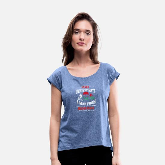 Love T-Shirts - never underestimate man MADAGASCAR - Women's Rolled Sleeve T-Shirt heather denim
