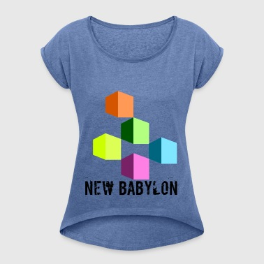 New Babylon - Women's T-shirt with rolled up sleeves