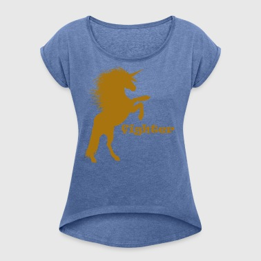 Fighting Unicorn - Women's T-shirt with rolled up sleeves